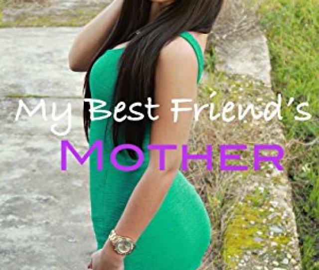 Sexting My Best Friends Mother By Jones Clio