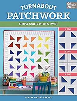 Turnabout Patchwork by Terese Mairal Barreau