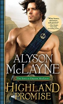Highland Promise (The Sons of Gregor MacLeod Book 1) by [McLayne, Alyson]