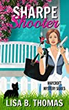 Sharpe Shooter (Maycroft Mystery Series Book 1)