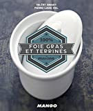 Cook It Yourself - Foie Gras et Terrines (French Edition)