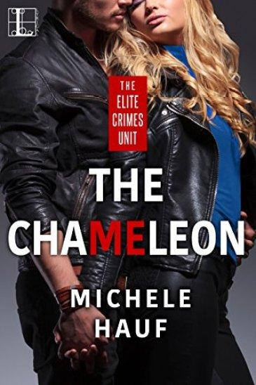 The Chameleon (The Elite Crimes Unit) by [Hauf, Michele]