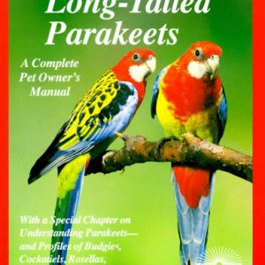 Long-Tailed Parakeets (Complete Pet Owner's Manuals) 13