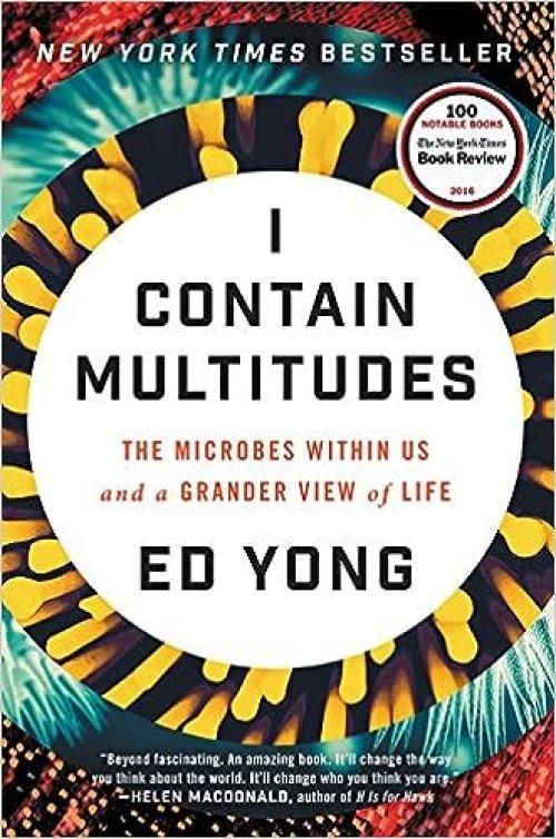 Resultado de imagen para I contain multitudes-Ed Yong
