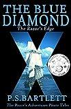 The Blue Diamond: The Razor's Edge (The Razor's Adventures)