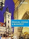 Moon Prague, Vienna & Budapest (Travel Guide)