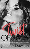 Twist of Fate (Love & Other Disasters Book 3)