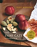 The Zuni Cafe Cookbook: A Compendium of Recipes and Cooking Lessons from San Francisco's Beloved Restaurant: A Compendium of Recipes and Cooking Lessons from San Francisco's Beloved Restaurant