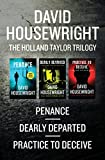 The Holland Taylor Mysteries: Penance, Dearly Departed, and Practice to Deceive