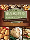 Product review for The Art of Baking with Natural Yeast: Breads, Pancakes, Waffles, Cinnamon Rolls and Muffins