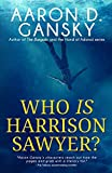 Who Is Harrison Sawyer?