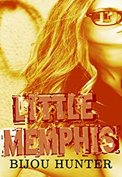 Little Memphis by Bijou Hunter