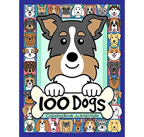 100 Dogs Coloring Book Cute Dog Coloring Books For Kids Valle Anita 9798636356752 Amazon Com Books