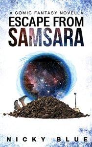 Escape From Samsara by Nicky Blue