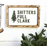 Christmas Vacation | Shitters Full Clark | Rustic Christmas Decor | Farmhouse Christmas | Old Fashioned Christmas | Seasonal Decor