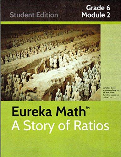 Eureka Math: A Story of Ratios, Grade 6, Module 2 - Student Edition: Arithmetic Operations Including Dividing by a Fraction