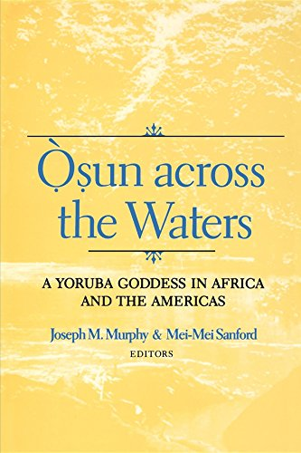 Osun Across the Waters : A Yoruba Goddess in