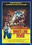 White Line Fever poster thumbnail