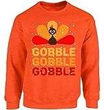 Vizor Gobble Gobble Gobble Thanksgiving Sweatshirt Thanksgiving Sweater for Men and Women Orange L
