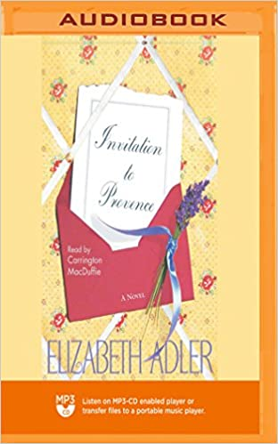 Invitation To Provence Elizabeth Adler Carrington Macduffie 0191091711088 Com Books