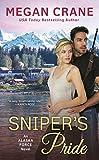 Sniper's Pride (An Alaska Force Novel Book 2)