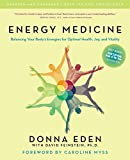 Energy Medicine: Balancing Your Body\s Energies for Optimal Health, Joy, and Vitality