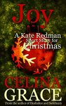 Joy: A Kate Redman Short Story for Christmas by [Grace, Celina]