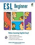 ESL Beginner (English as a Second Language Series)
