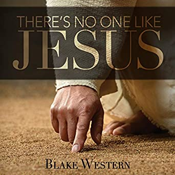 Image result for There is no-one like Jesus pictures