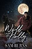 Wolf and the Holly (The Rowan Harbor Cycle Book 2)