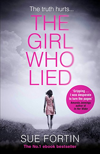 The Girl Who Lied: The bestselling...