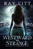 Westward to Strange (Dark Water Series Book 1)