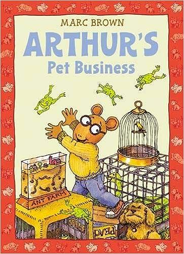 Arthur's Pet Business (An Arthur Adventure): Brown, Marc ...