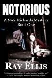 Notorious (The Nate Richards Mystery Series Book 1)