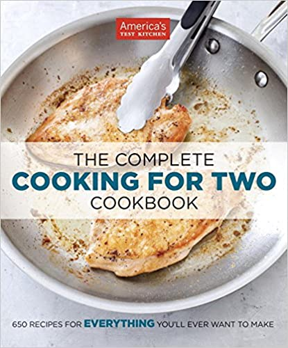 The Complete Cooking For Two Cookbook by America's Test Kitchen