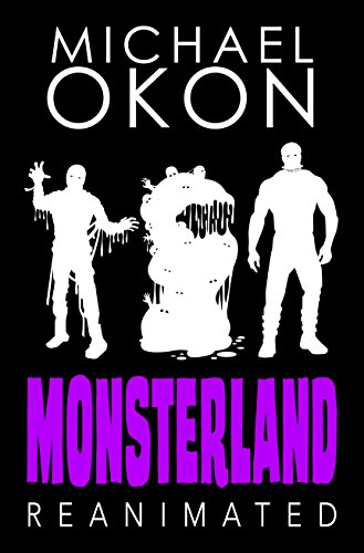 Monsterland Reanimated by [Okon, Michael]