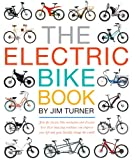 The Electric Bike Book