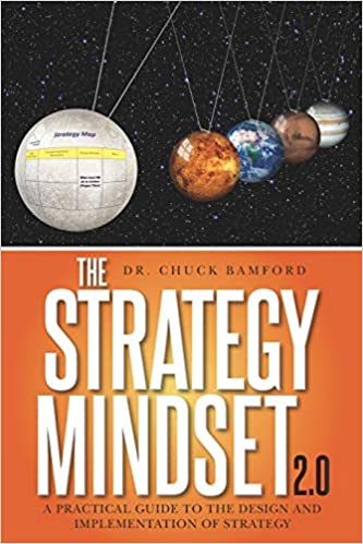 The Strategy Mindset 2.0: A Practical Guide To The Design and Implementation of Strategy Paperback – September 20, 2019 Image
