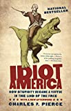 NATIONAL BESTSELLERThe three Great Premises of Idiot America:· Any theory is valid if it sells books, soaks up ratings, or otherwise moves units· Anything can be true if someone says it loudly enough· Fact is that which enough people believe. Truth i...