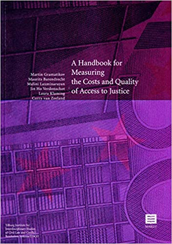 A Handbook for Measuring the Costs and Quality of Access to Justice