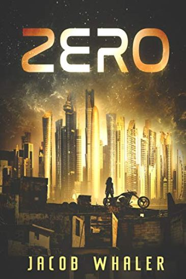 Zero (The Fringe Collection Book 1) by [Whaler, Jacob]