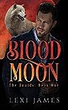 Blood Moon (The Druids Book 1)