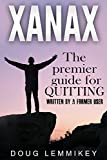XANAX: Breaking Free From Pain Benzo & Opiate Addiction Detox With Natural & Herbal Remedies for Anxiety Withdrawals Drug Abuse Recovery