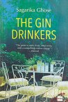 The Gin Drinkers by Sagarika Ghose