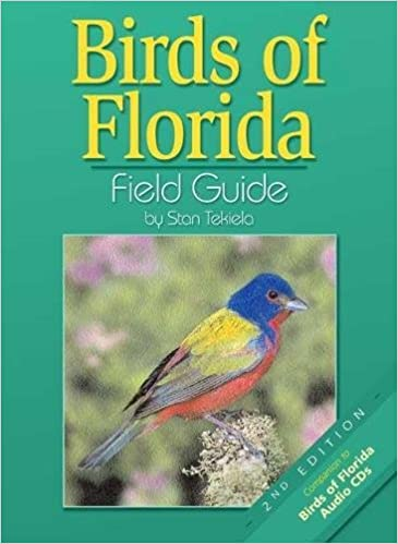Birds of Florida Field Guide by Stan Tekiela (Click on photo to purchase on Amazon)