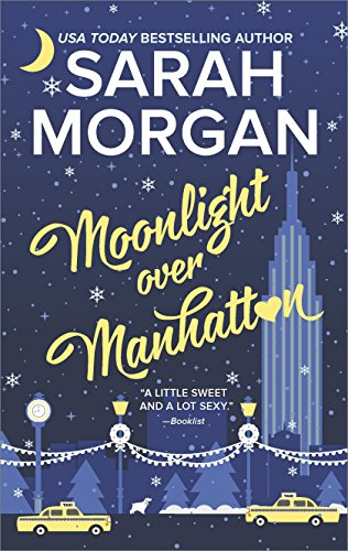 Moonlight Over Manhattan (From Manhattan with Love) by [Morgan, Sarah]