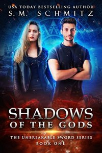 Shadows of the Gods by S.M. Schmitz