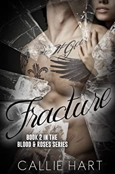 Fracture by Callie Hart