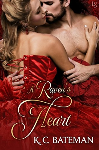A Raven's Heart (Secrets and Spies Book 2) by [Bateman, K. C.]