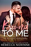 Bound To Me: A Bodyguard Romance (The McClintock Security Series Book 1)